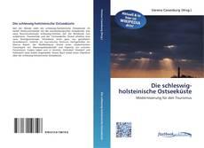 Bookcover of Die schleswig-holsteinische Ostseeküste
