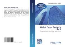 Capa do livro de Global Player Deutsche Bank