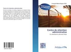 Portada del libro de Centre de rétention administrative