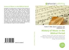 Couverture de History of Music in the Biblical Period
