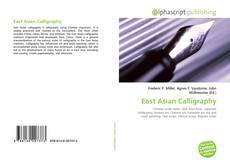 Bookcover of East Asian Calligraphy