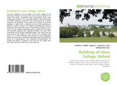Bookcover of Buildings of Jesus College, Oxford