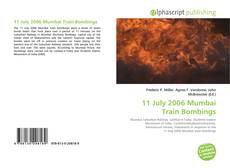 Bookcover of 11 July 2006 Mumbai Train Bombings
