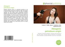Bookcover of Abiogenic petroleum origin