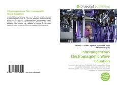 Portada del libro de Inhomogeneous Electromagnetic Wave Equation