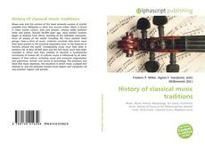 Couverture de History of classical music traditions