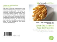 Couverture de Genetically Modified Food Controversies