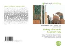 Bookcover of History of Islam in Southern Italy