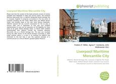 Bookcover of Liverpool Maritime Mercantile City