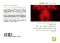 Bookcover of Id, Ego, and Super-Ego