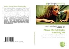 Couverture de Alaska Mental Health Enabling Act