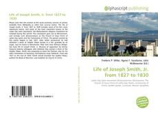 Bookcover of Life of Joseph Smith, Jr. from 1827 to 1830