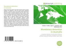 Capa do livro de Mandatory detention in Australia