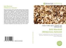 Capa do livro de Bob Marshall (Wilderness Activist)
