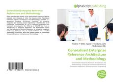 Bookcover of Generalised Enterprise Reference Architecture and Methodology