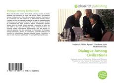 Bookcover of Dialogue Among Civilizations