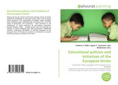 Borítókép a  Educational policies and initiatives of the European Union - hoz