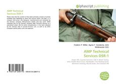 Bookcover of AMP Technical Services DSR-1