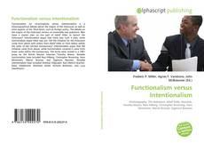Bookcover of Functionalism versus Intentionalism