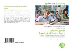 Bookcover of Locally Convex Topological Vector Space