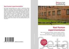 Borítókép a  Nazi human experimentation - hoz