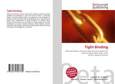 Bookcover of Tight Binding