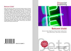 Bookcover of Batcave (club)