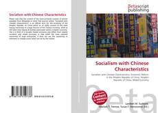 Bookcover of Socialism with Chinese Characteristics