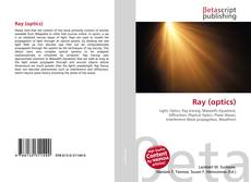 Bookcover of Ray (optics)