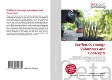Waffen-SS Foreign Volunteers and Conscripts的封面