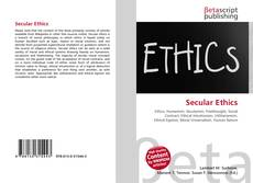 Bookcover of Secular Ethics