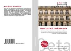 Bookcover of Neoclassical Architecture