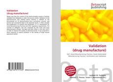 Bookcover of Validation (drug manufacture)