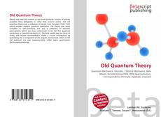 Bookcover of Old Quantum Theory