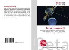 Bookcover of Soyuz (spacecraft)