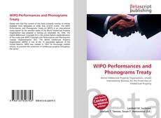 Bookcover of WIPO Performances and Phonograms Treaty