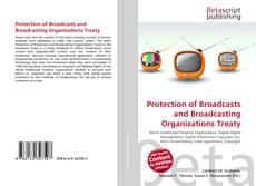Portada del libro de Protection of Broadcasts and Broadcasting Organizations Treaty