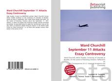 Bookcover of Ward Churchill September 11 Attacks Essay Controversy