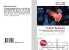 Bookcover of Neutron Radiation