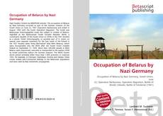 Bookcover of Occupation of Belarus by Nazi Germany