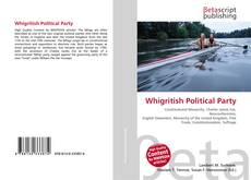 Bookcover of Whigritish Political Party
