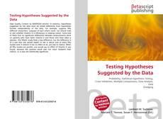 Borítókép a  Testing Hypotheses Suggested by the Data - hoz