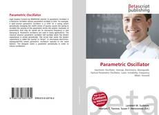 Bookcover of Parametric Oscillator