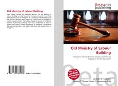 Bookcover of Old Ministry of Labour Building