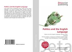 Bookcover of Politics and the English Language