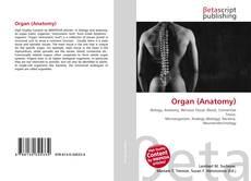 Обложка Organ (Anatomy)