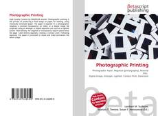 Bookcover of Photographic Printing
