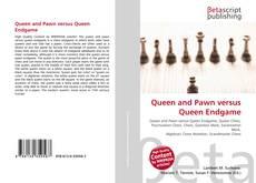 Couverture de Queen and Pawn versus Queen Endgame