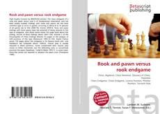 Couverture de Rook and pawn versus rook endgame