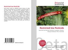 Bookcover of Restricted Use Pesticide